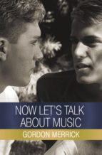 Now Let's Talk About Music (ebook)