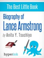Lance Armstrong: A Biography (ebook)