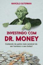 Investindo com Dr. Money