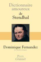 Dictionnaire amoureux de Stendhal (ebook)