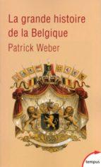 La grande histoire de la Belgique (ebook)