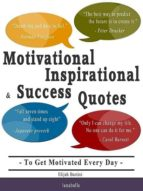 Motivational, Inspirational and Success Quotes (ebook)