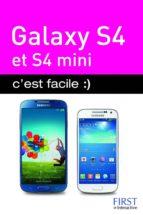 Galaxy S4 et S4 Mini, c'est facile :) (ebook)