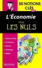 50 notions clés sur l'économie pour les Nuls (ebook)