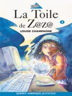 Zaza! 3 - La Toile de Z@z@ (ebook)