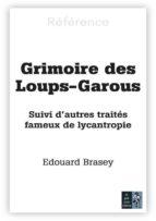 Le grimoire des loups-garous (ebook)
