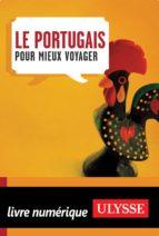Le portugais pour mieux voyager (ebook)