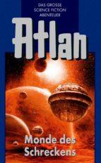 Atlan 15: Monde des Schreckens (Blauband) (ebook)