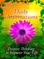 Daily Affirmations - Positive Thinking To Improve Your Life (ebook)