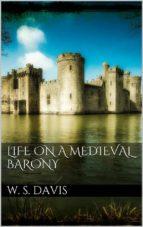 Life on a Mediaeval Barony  (ebook)