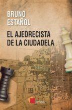 El ajedrecista de la Ciudadela (ebook)