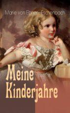Meine Kinderjahre (Vollständige Ausgabe) (ebook)