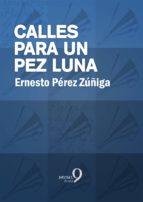Calles para un pez luna (ebook)
