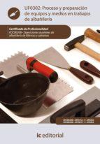 Proceso y preparación de equipos y medios en trabajos de albañilería. EOCB0208 (ebook)