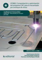 Comprobación y optimización del programa CNC para el mecanizado por arranque de viruta. FMEH0109   (ebook)