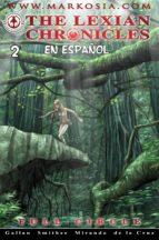 The Lexian Chronicles Nº2 (ebook)