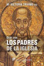 Orar con los Padres de la Iglesia (ebook)