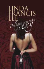 Peligrosamente sexy (Sexy 2) (ebook)
