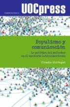 Populismo y comunicación. La política del malestar en el contexto latinoamericano (ebook)