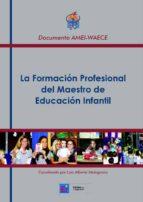 La Formación Profesional del Maestro de Educación Infantil (ebook)