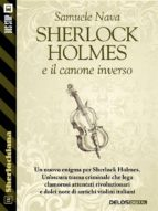 Sherlock Holmes e il canone inverso (ebook)