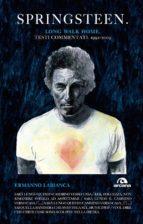 Springsteen. Long walk home (ebook)