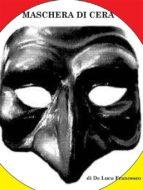 Maschera di cera (ebook)