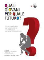Quali giovani per quale futuro? (ebook)