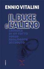 Il Duce e l'alieno (ebook)