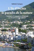 L'Ile d'Ischia - Le paradis de la nature (ebook)