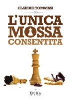 L'unica mossa consentita (ebook)