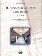 """Il Ginnasio-Liceo """"Carlo Bocchi"""" di Adria (ebook)"""