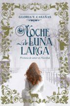 Noche de Luna Larga (ebook)