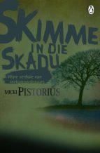 Skimme in die Skadu - Ware verhale van reeksmoordenaars (ebook)