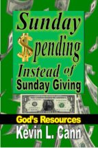 Sunday Spending Instead of Sunday Giving (ebook)