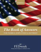 The Book of Answers for Federal Employees and Retirees - New 4th Edition (ebook)