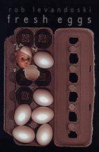 Fresh Eggs (ebook)
