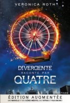 Divergente par Quatre - Edition augmentée (ebook)