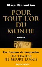 Pour tout l'or du monde (ebook)