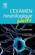 L'examen neurologique facile (ebook)