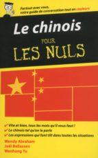 Le chinois - Guide de conversation pour les Nuls, 2ème édition (ebook)