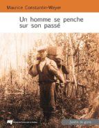 Un homme se penche sur son passé (ebook)
