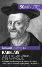 Rabelais, le père de Gargantua et de Pantagruel (ebook)