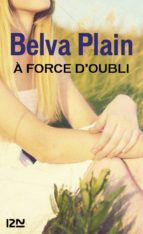 A force d'oubli (ebook)