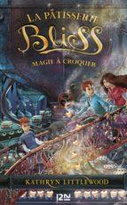 3. Bliss : Magie à croquer (ebook)