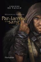 Mélusine et Philémon T3 - Par les larmes et le sang (ebook)