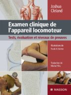 Examen clinique de l'appareil locomoteur (ebook)