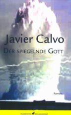 Der spiegelnde Gott (ebook)