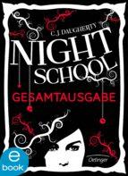 Night School. Gesamtausgabe (ebook)