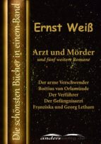 Arzt und Mörder und fünf weitere Romane (ebook)